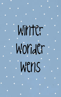 K10 - Winter Wonder Wens