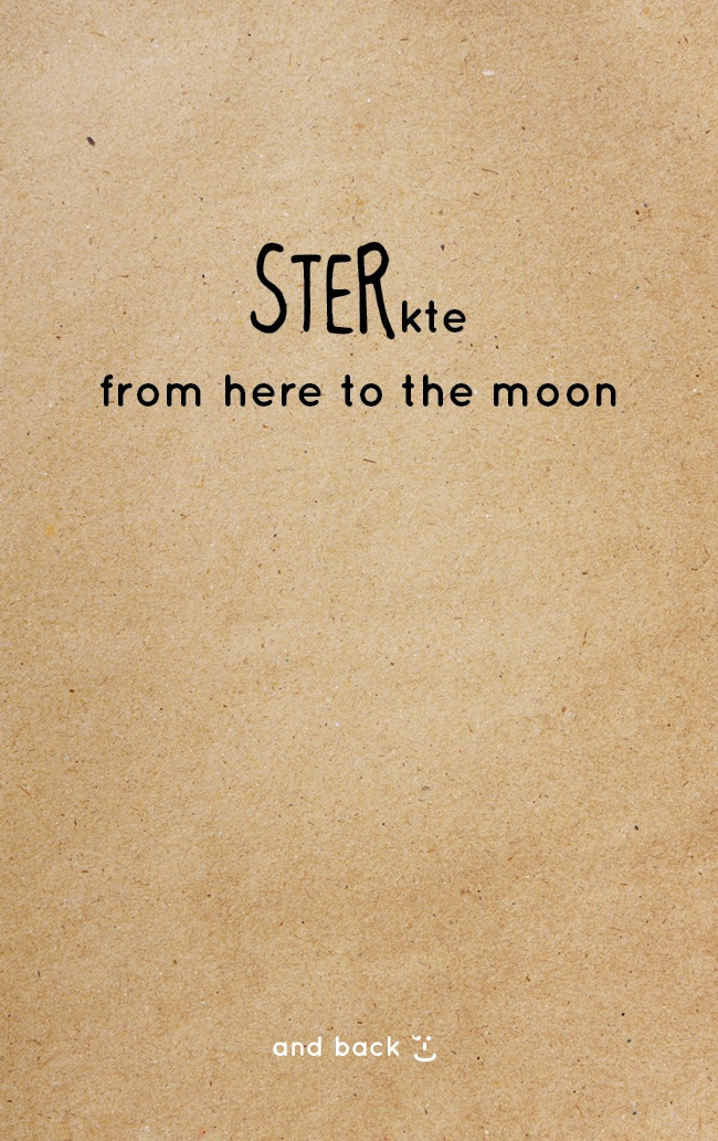 A67 - STERkte, from here to the moon